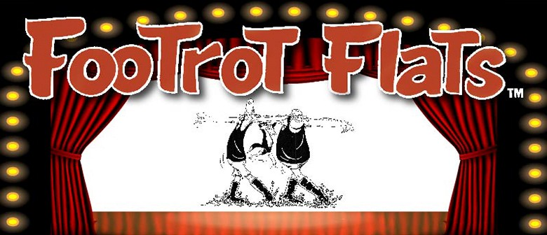 Footrot Flats the Musical