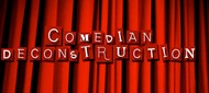 Comedian Deconstruction