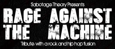 Sabotage Theory present Rage Against the Machine