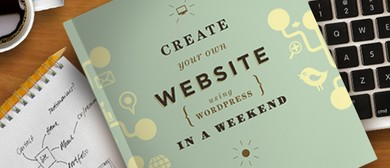 Create a  Wordpress Website in a Weekend