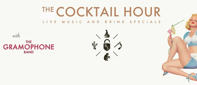 Cocktail Hour with The Gramophone Band
