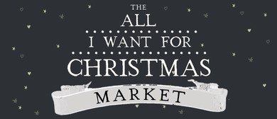 All I Want for Christmas Market