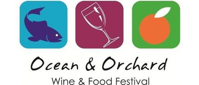 Ocean and Orchard Food and Wine Festival 2015
