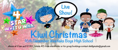 4 Star Whetu Wha - Kiwi Xmas: POSTPONED