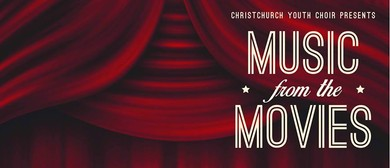 Christchurch Youth Choir Present: Music from the Movies