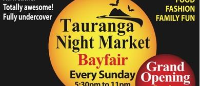 Tauranga Night Markets - Grand Opening