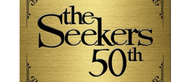 The Seekers – 50th Anniversary Farewell Tour: SOLD OUT