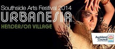 Southside Arts Festival 2014 - Urbanesia Whanau Day