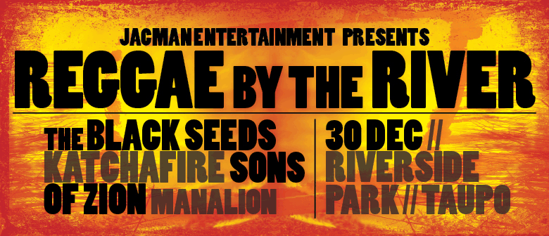 The Black Seeds, Katchafire, Sons of Zion and ManaLion
