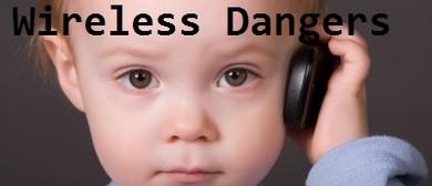 Public Meeting:  Wireless Dangers