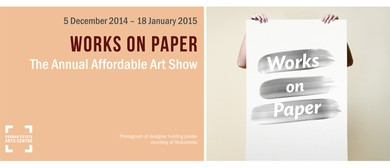 The Annual Affordable Art show: Works on Paper