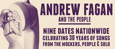 Andrew Fagan & The People, with Shona Laing & Brett Adams