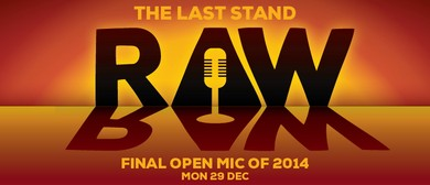 Raw Comedy - The Last Stand
