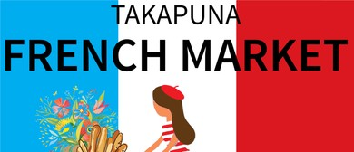 Takapuna French Market and Film