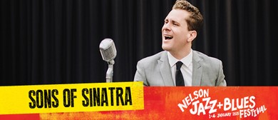 Nelson Jazz & Blues Festival - Sons of Sinatra