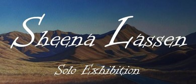 Sheena Lassen Solo Exhibition