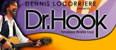 Dennis Locorriere presents Dr Hook