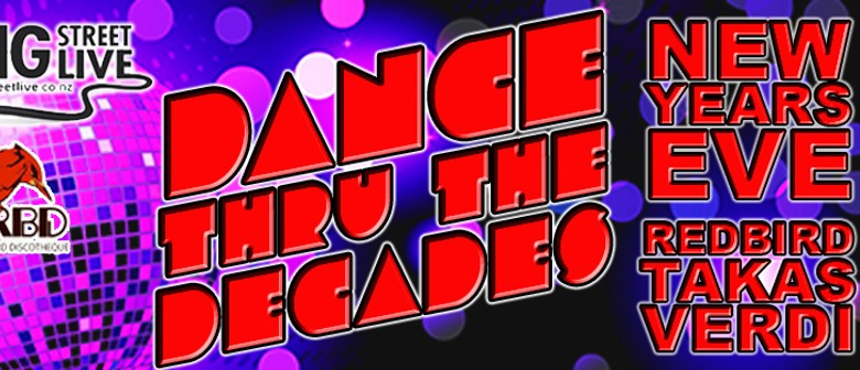 New Year's Eve – Dance Thru the Decades