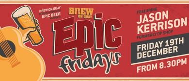 Epic Friday with Jason Kerrison