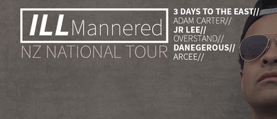 The Ill Mannered Tour - 3 Days to the East + Cinco + JR Lee