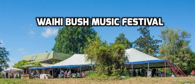 Waihi Bush Music Festival
