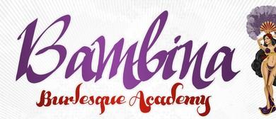 Bambina Bumpers 6 Week Beginners Burlesque Course