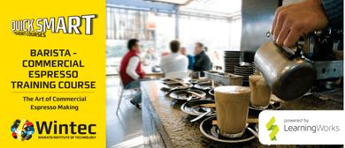 Barista - Commercial Espresso Training Course
