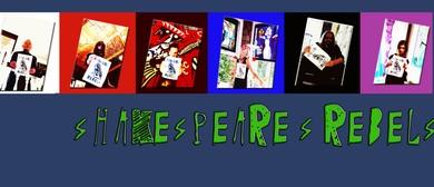 Summer Shakespeare - Shakespeare's Rebels