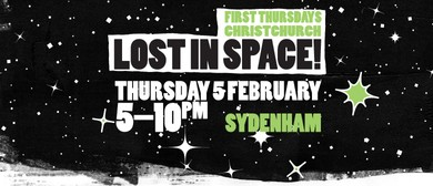 First Thursdays: Lost In Space