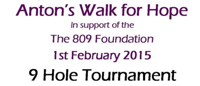 9 Hole Tournament - Anton's Walk for Hope