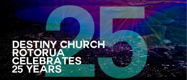 Destiny Church Rotorua Celebrate 25 Years