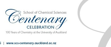School of Chemical Sciences Centenary Celebrations