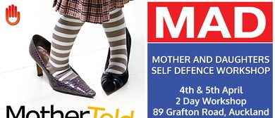 MAD (Mother & Daughters) Self Defence Workshop: CANCELLED