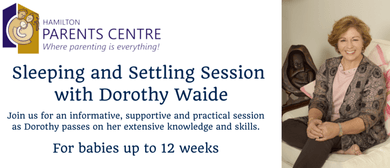 Sleeping and Settling Session with Dorothy Waide