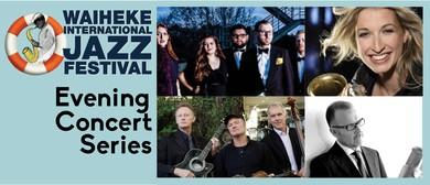 Waiheke  Jazz Festival 2015 - Evening Concert Series