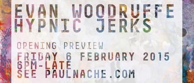 Evan Woodruffe, Hypnic Jerks