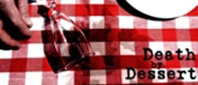 Death by Dessert - The Globe Theatre Version