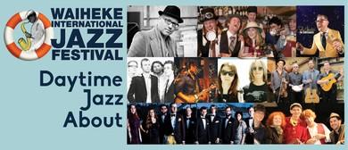 Waiheke  Jazz Festival 2015 - Daytime Jazzabout