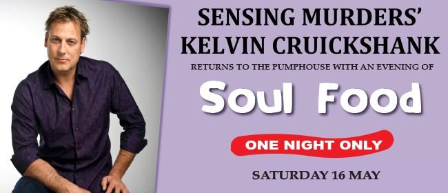 Soul Food with Kelvin Cruickshank