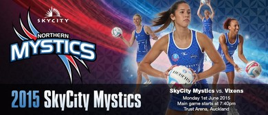 SKYCITY Mystics v Melbourne Vixens