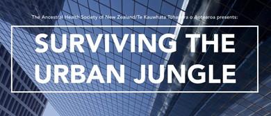 Surviving The Urban Jungle