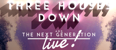 Three Houses Down & the Next Generation Live