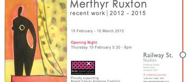 Merthyr Ruxton - Recent Work