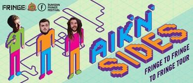 Aik 'N' Sides - Fringe to Fringe to Fringe Tour