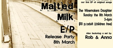 Malted Milk EP Release Party