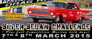 Drag Racing - Super Sedan Challenge & NZDRA Full Comp Meet