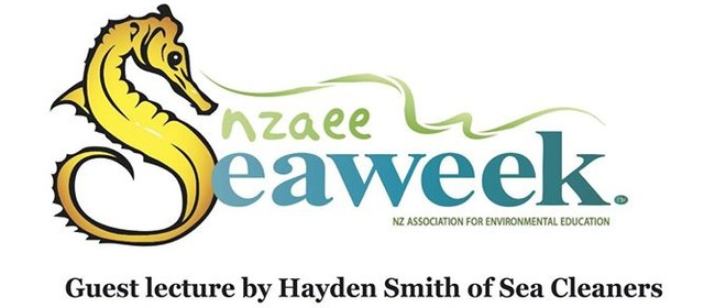 Seaweek: Guest lecture by Hayden Smith of Sea Cleaners