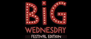Big Wednesday - Late & Live Festival Special