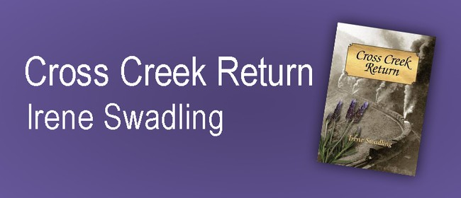 Cross Creek Return: Irene Swadling