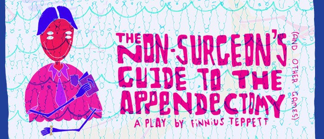 The Non-Surgeon's Guide to the Appendectomy